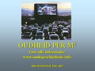 OUDHEID PER M 2 voor alle informatie: oudegeschiedenis 2DE SEMESTER 2006-2007