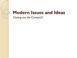 Modern Issues and Ideas