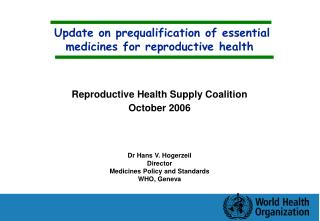 Update on prequalification of essential medicines for reproductive health