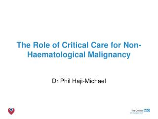 The Role of Critical Care for Non-Haematological Malignancy