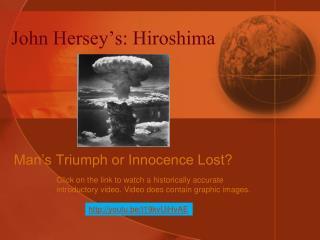 John Hersey's: Hiroshima