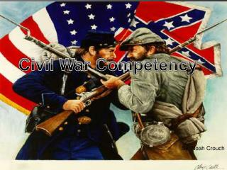Civil War Competency