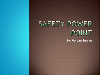 Safety Power Point