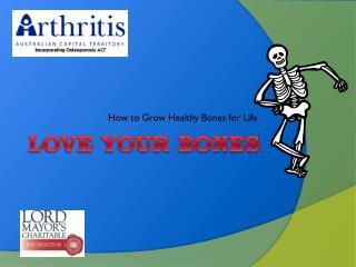 Love your bones