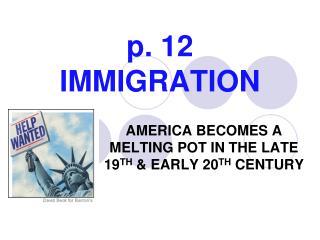 p. 12 IMMIGRATION