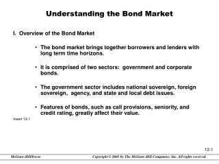 Understanding the Bond Market I.  Overview of the Bond Market