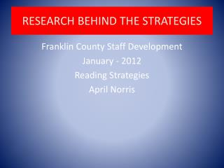 RESEARCH BEHIND THE STRATEGIES