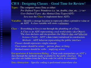 CH 8 :  Designing Classes – Good Time for Review!