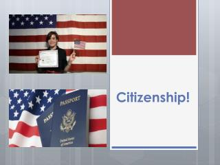 Citizenship!