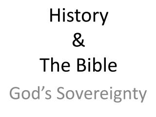 History & The Bible