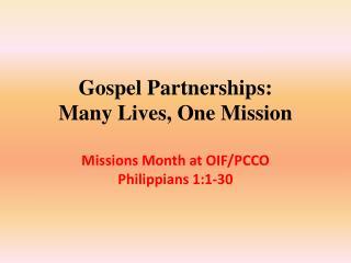 Gospel Partnerships: Many  Lives, One  Mission