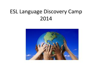 ESL Language Discovery Camp 2014
