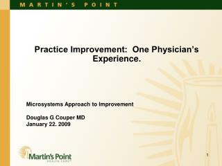 Practice Improvement:  One Physician's Experience.