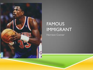 famous immigrant