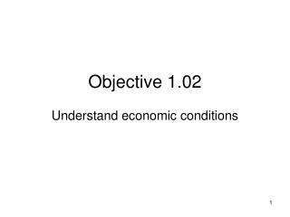 Objective 1.02