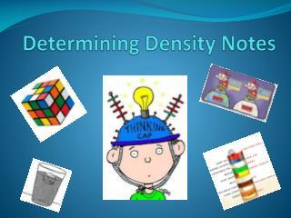 Determining Density Notes