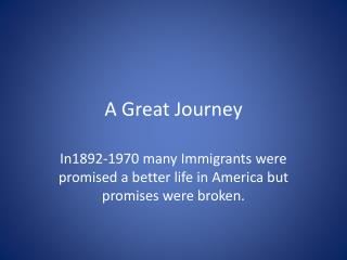 A Great Journey