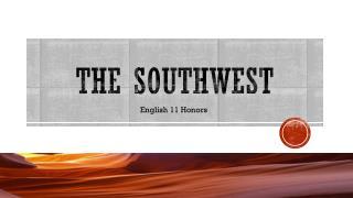 The Southwest