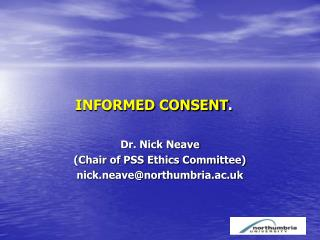 INFORMED CONSENT .