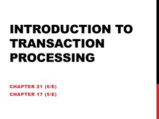 Introduction to Transaction  Processing