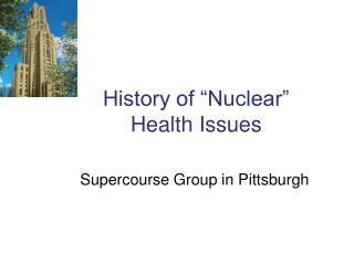 "History of ""Nuclear"" Health Issues"