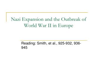 Nazi Expansion and the Outbreak of World War II in Europe