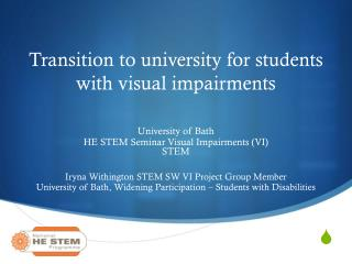 Transition to university for students with visual impairments