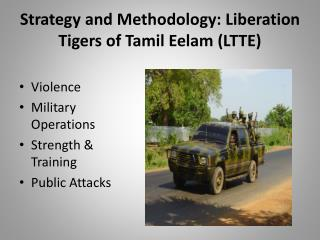 Strategy and Methodology: Liberation Tigers of Tamil  Eelam  (LTTE)