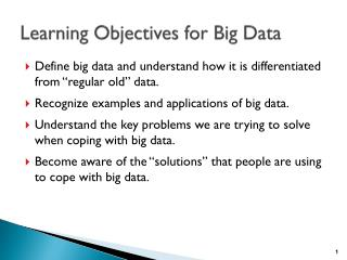 Learning Objectives for Big Data