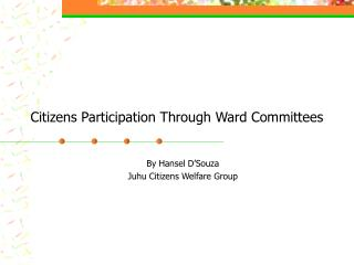 Citizens Participation Through Ward Committees