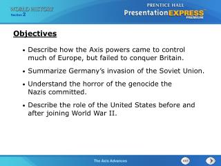 Describe how the Axis powers came to control  much of Europe, but failed to conquer Britain.
