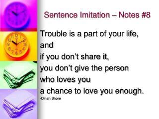 Sentence Imitation – Notes #8