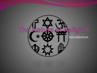 The Nature of Religion