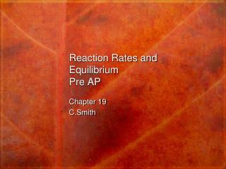 Reaction Rates and Equilibrium Pre AP