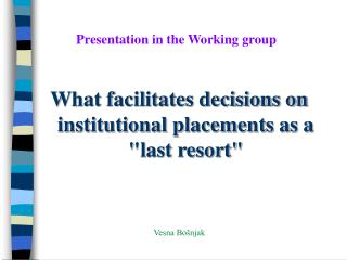 Presentation in the Working group