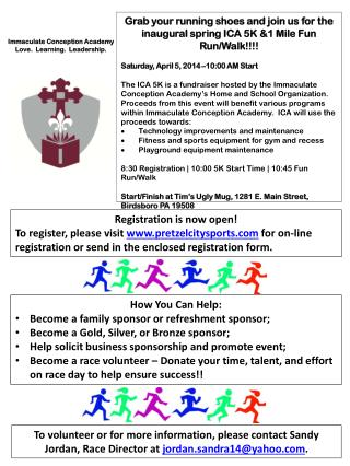 Grab your running shoes and join us for the inaugural spring ICA 5K &1 Mile Fun Run/Walk!!!!