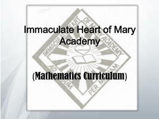 Immaculate Heart of Mary Academy