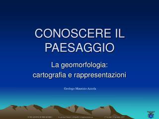 CONOSCERE IL PAESAGGIO