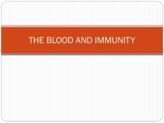 THE BLOOD AND IMMUNITY