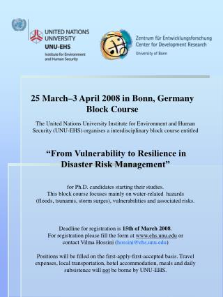 25 March–3 April 2008 in Bonn, Germany Block Course