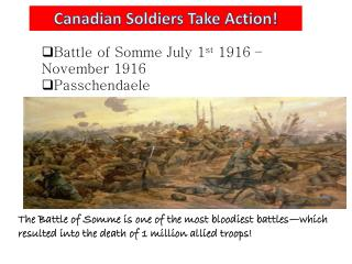 Canadian Soldiers Take Action!