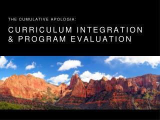 Curriculum Integration & Program Evaluation