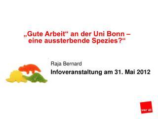 """""""Gute Arbeit"""" an der Uni Bonn –  eine aussterbende Spezies?"""""""