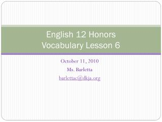English  12 Honors Vocabulary Lesson 6