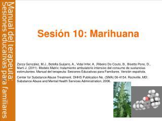 Sesión 10: Marihuana