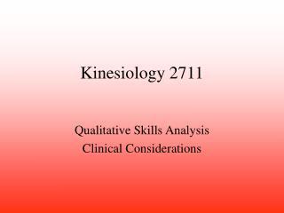 Kinesiology 2711