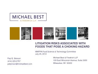 Michael Best & Friedrich LLP 100 East Wisconsin Avenue, Suite 3300 Milwaukee, WI  53202