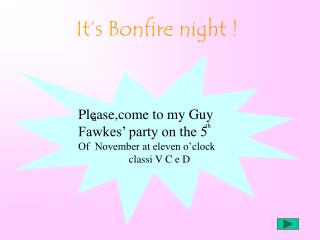 It's Bonfire night !
