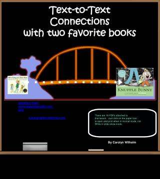 Text-to-Text Connections with two favorite books