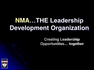 NMA �THE Leadership Development Organization